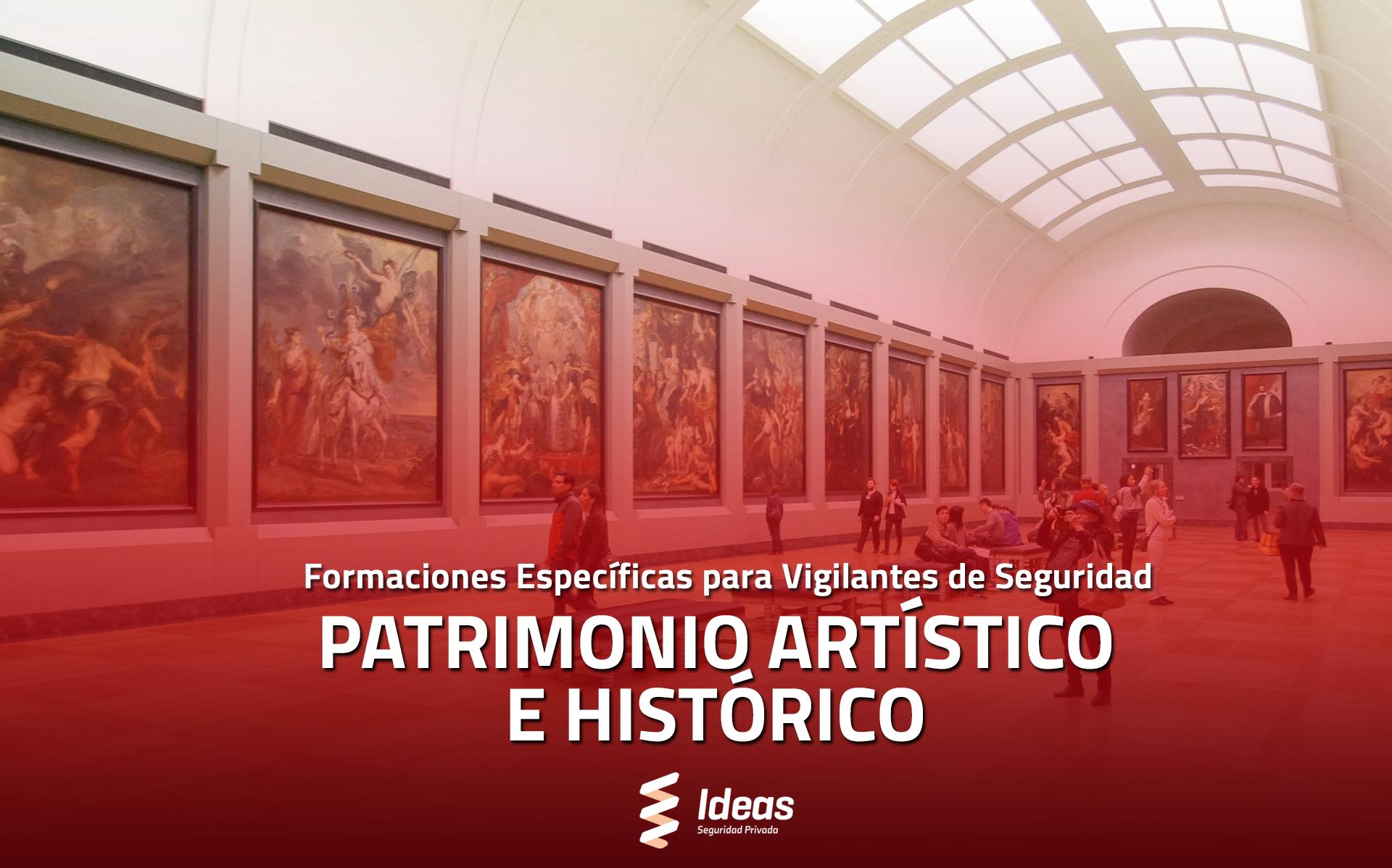 Patrimonios Artísticos e Históricos