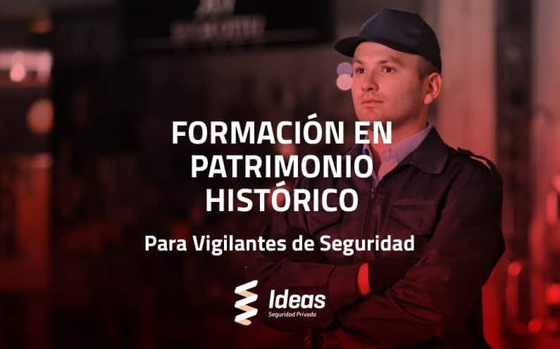 Formación en Patrimonio Histórico para Vigilante de Seguridad