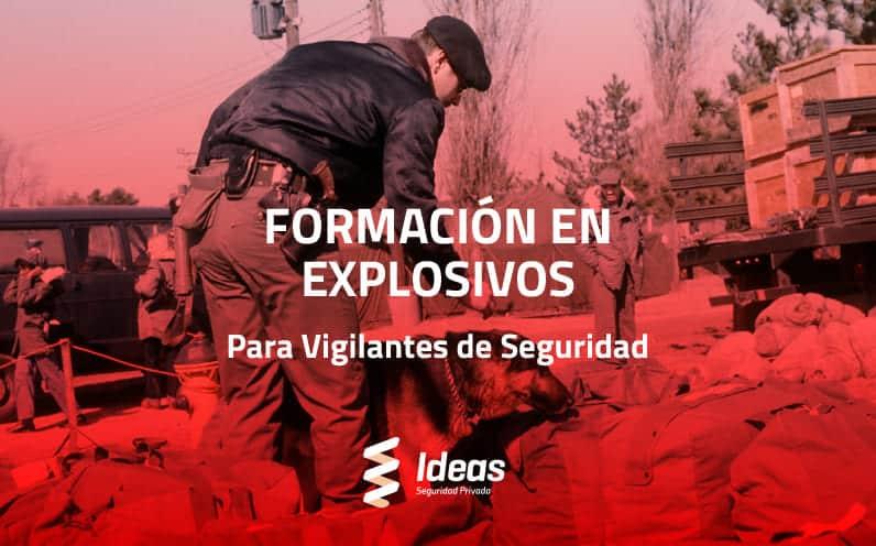Curso de Explosivos para Vigilante de Seguridad